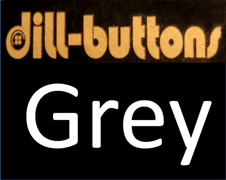 Grey Buttons by Dill