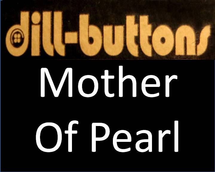 Mother of Pearl Buttons by Dill
