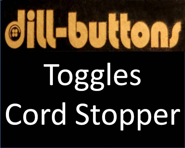 Toggles & Cord Stopper By Dill