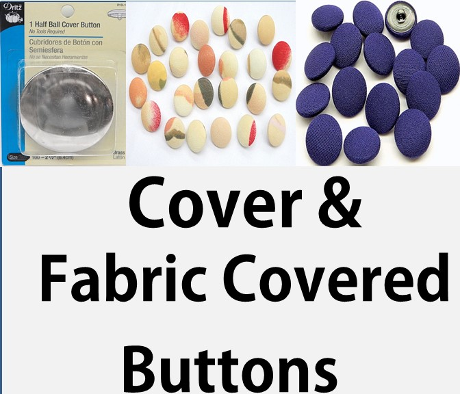 Cover & Fabric Covered Buttons